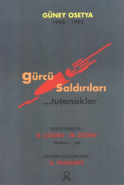 Güney Osetya Gürcü Saldırıları